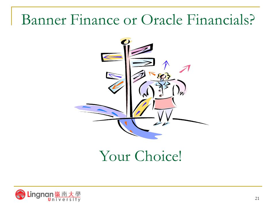 Banner Finance or Oracle Financials