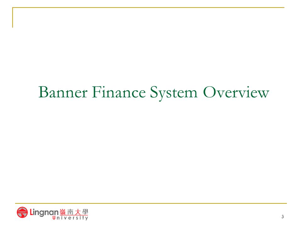 Banner Finance System Overview