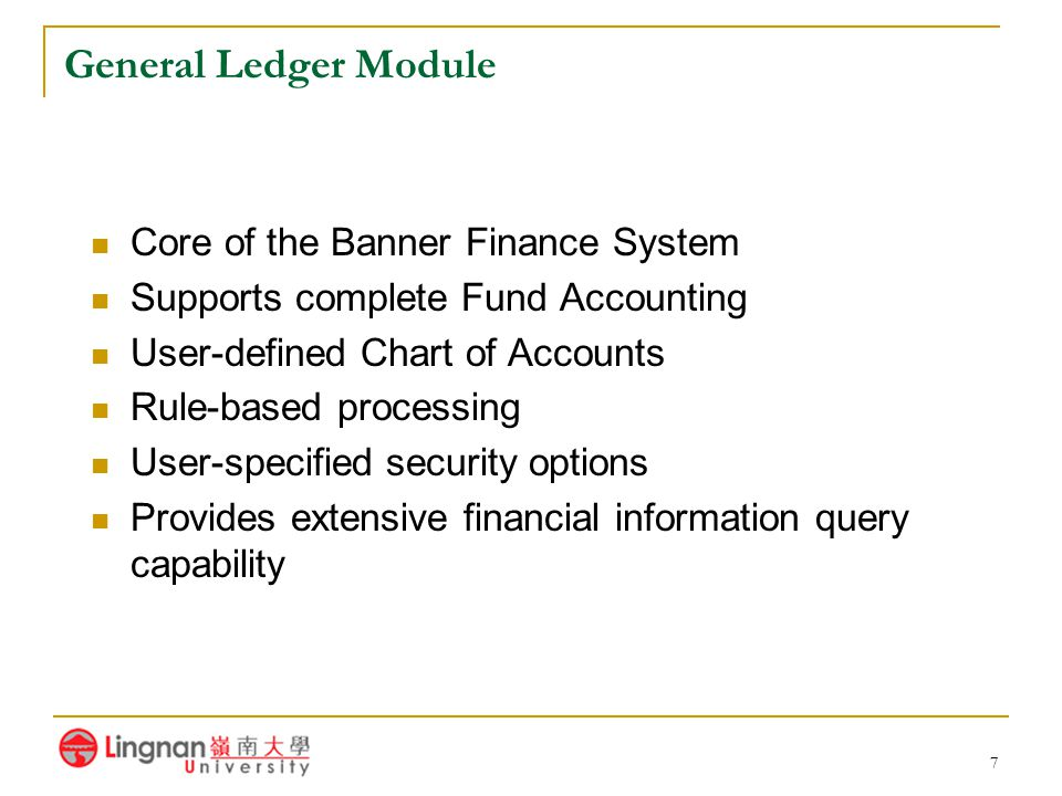 General Ledger Module Core of the Banner Finance System