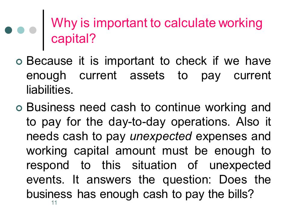 Why is important to calculate working capital