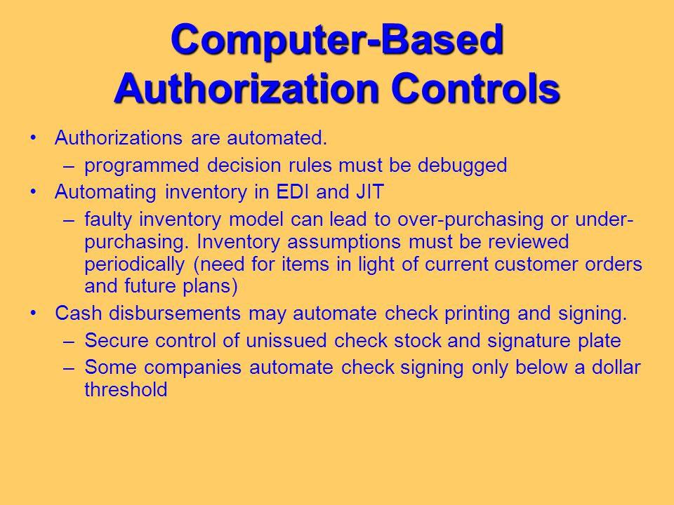 Computer-Based Authorization Controls