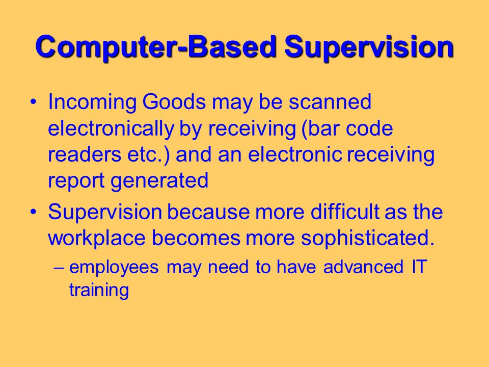 Computer-Based Supervision