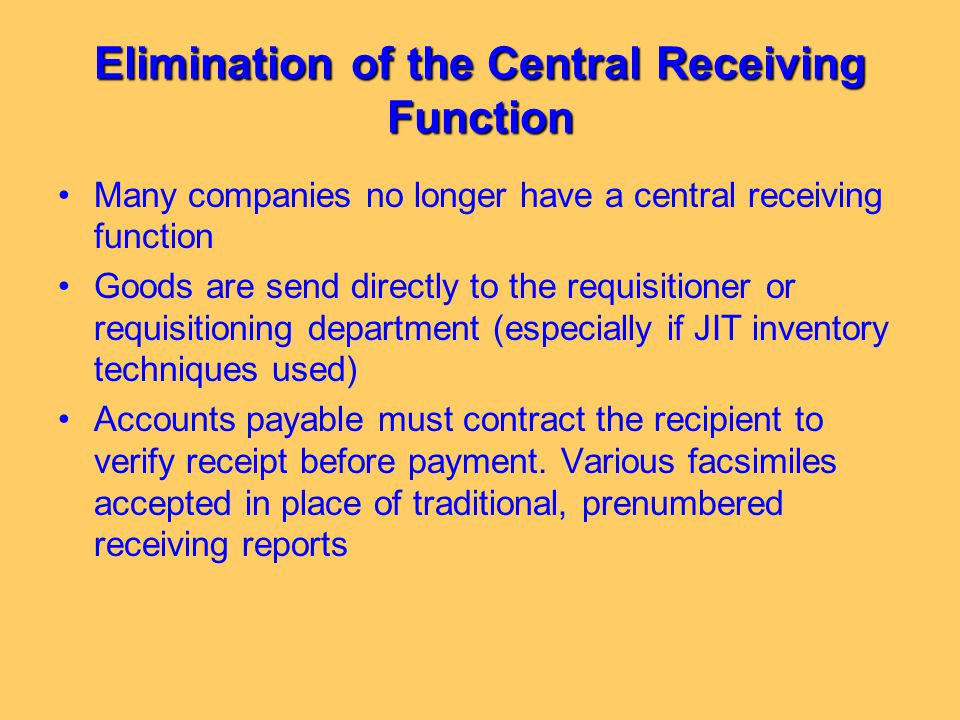 Elimination of the Central Receiving Function