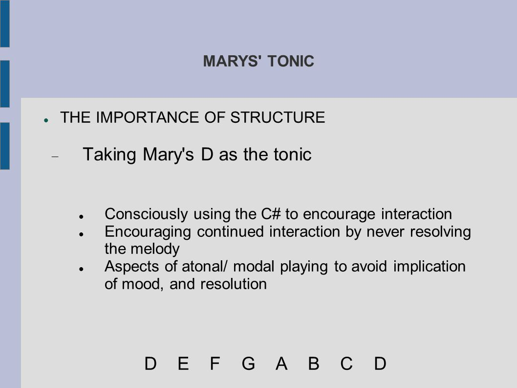 Taking Mary s D as the tonic