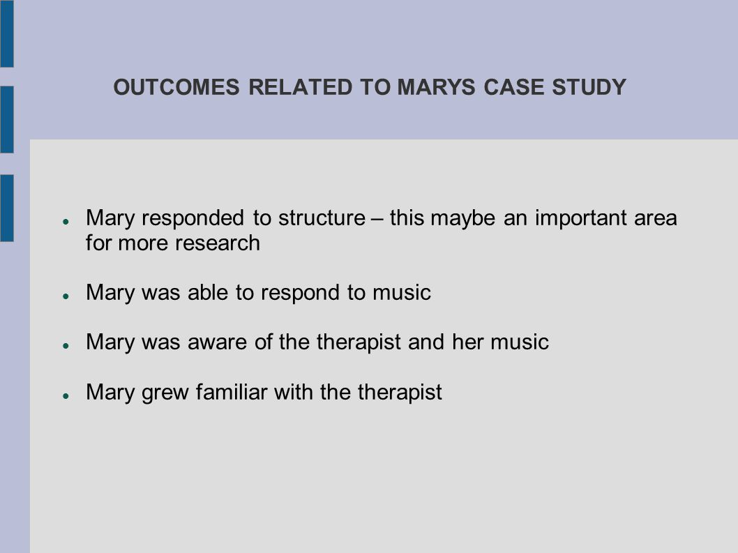 OUTCOMES RELATED TO MARYS CASE STUDY