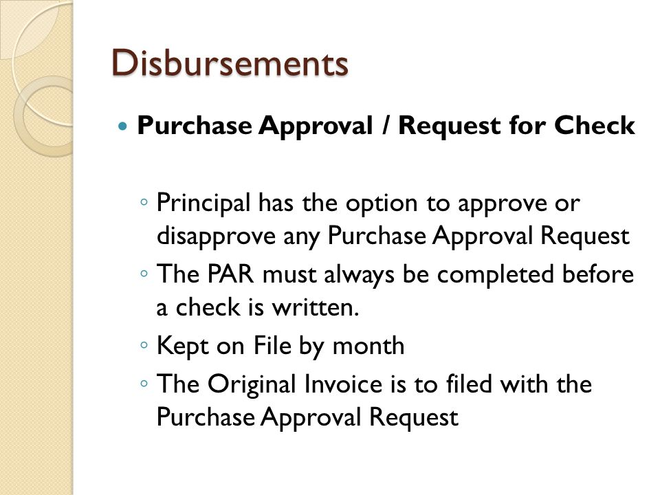 Disbursements Purchase Approval / Request for Check