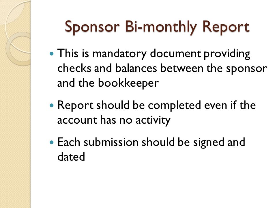 Sponsor Bi-monthly Report