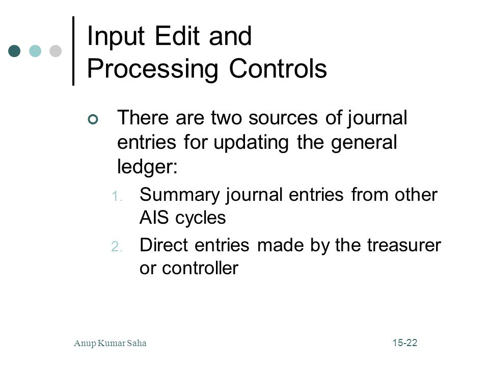 Input Edit and Processing Controls