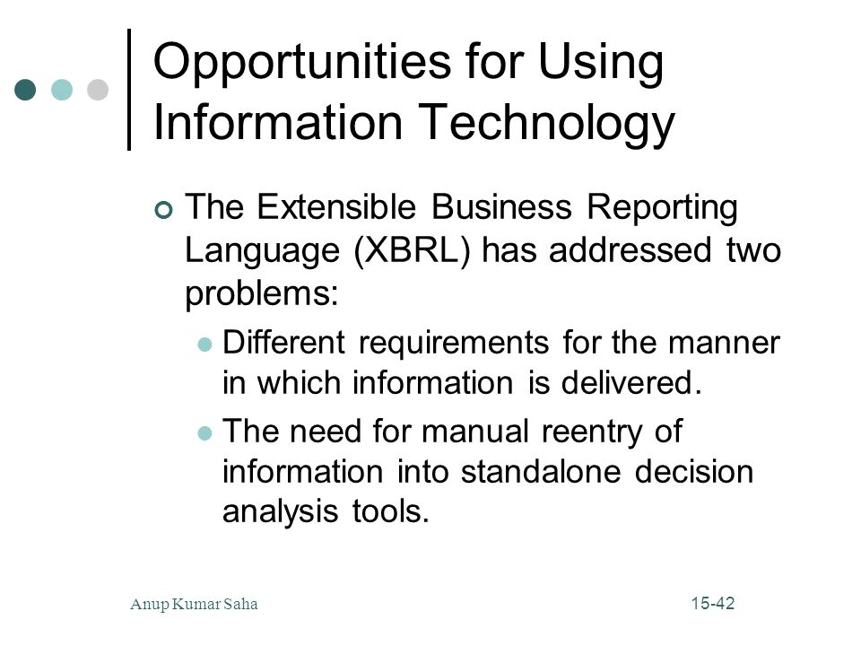 Opportunities for Using Information Technology