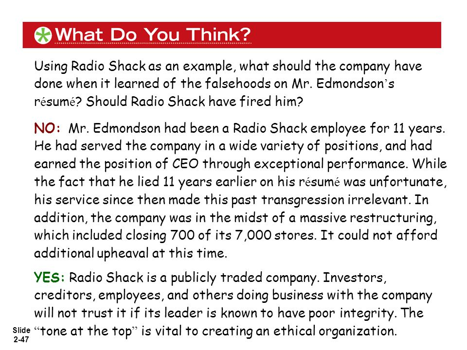 Using Radio Shack as an example, what should the company have done when it learned of the falsehoods on Mr. Edmondson's résumé Should Radio Shack have fired him