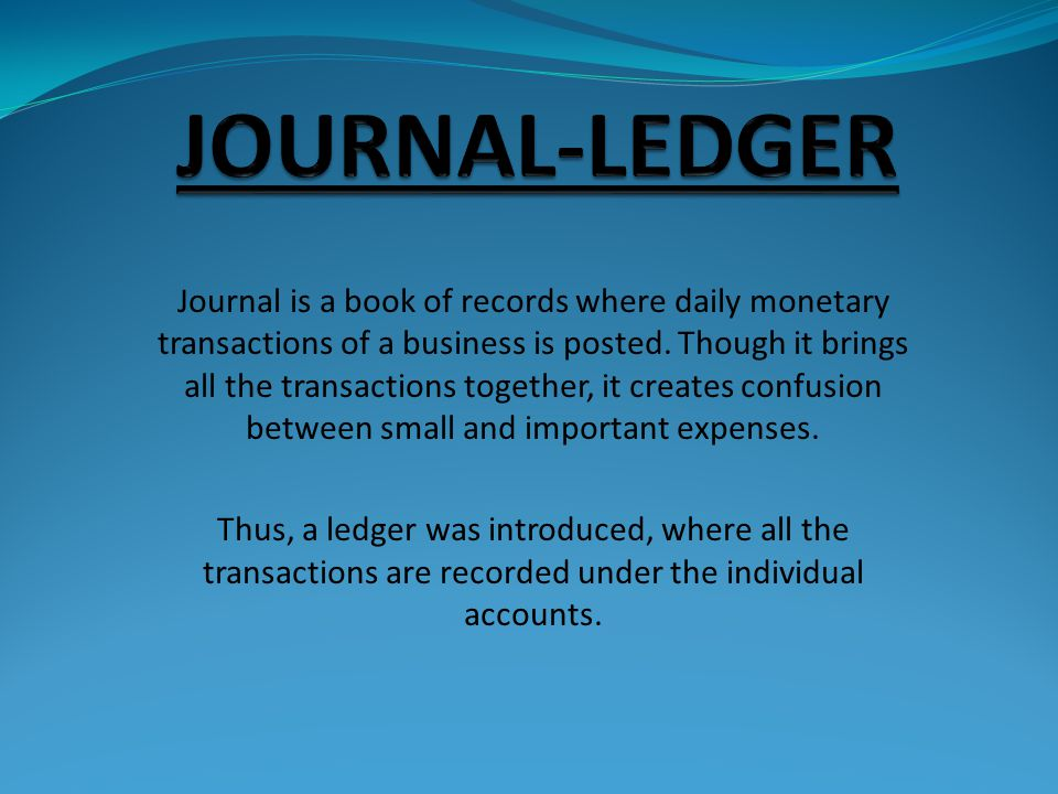 JOURNAL-LEDGER