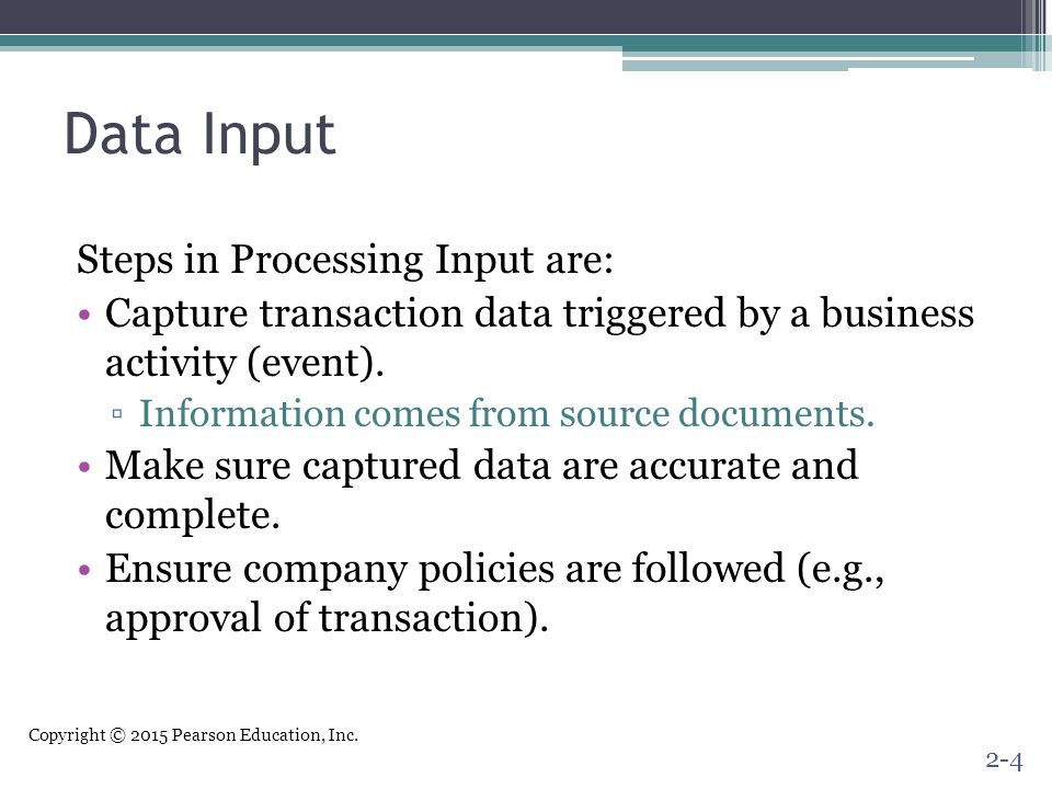 Data Input Steps in Processing Input are: