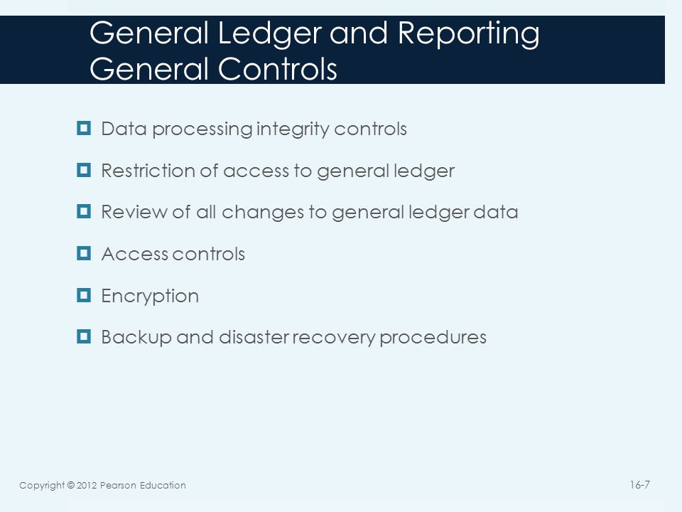 General Ledger and Reporting General Controls