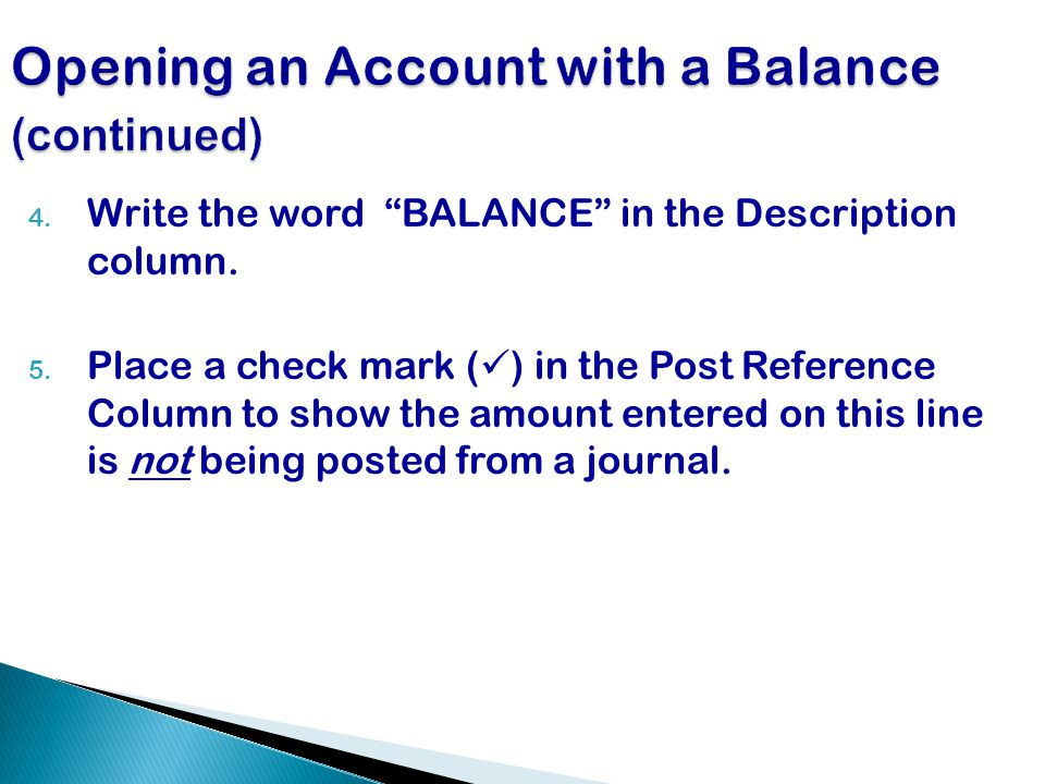 Opening an Account with a Balance (continued)