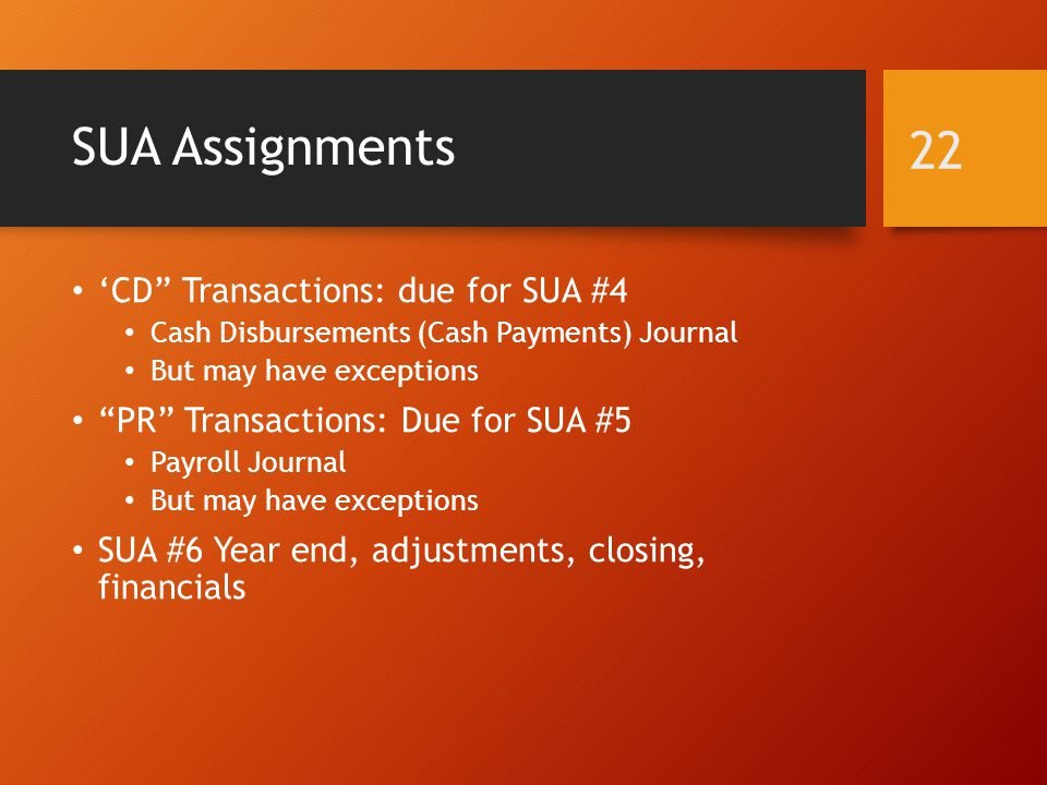 SUA Assignments 'CD Transactions: due for SUA #4