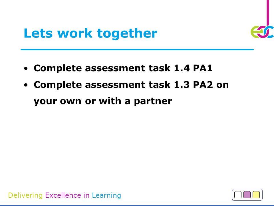 Lets work together Complete assessment task 1.4 PA1