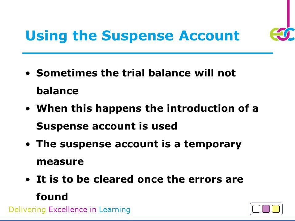 Using the Suspense Account