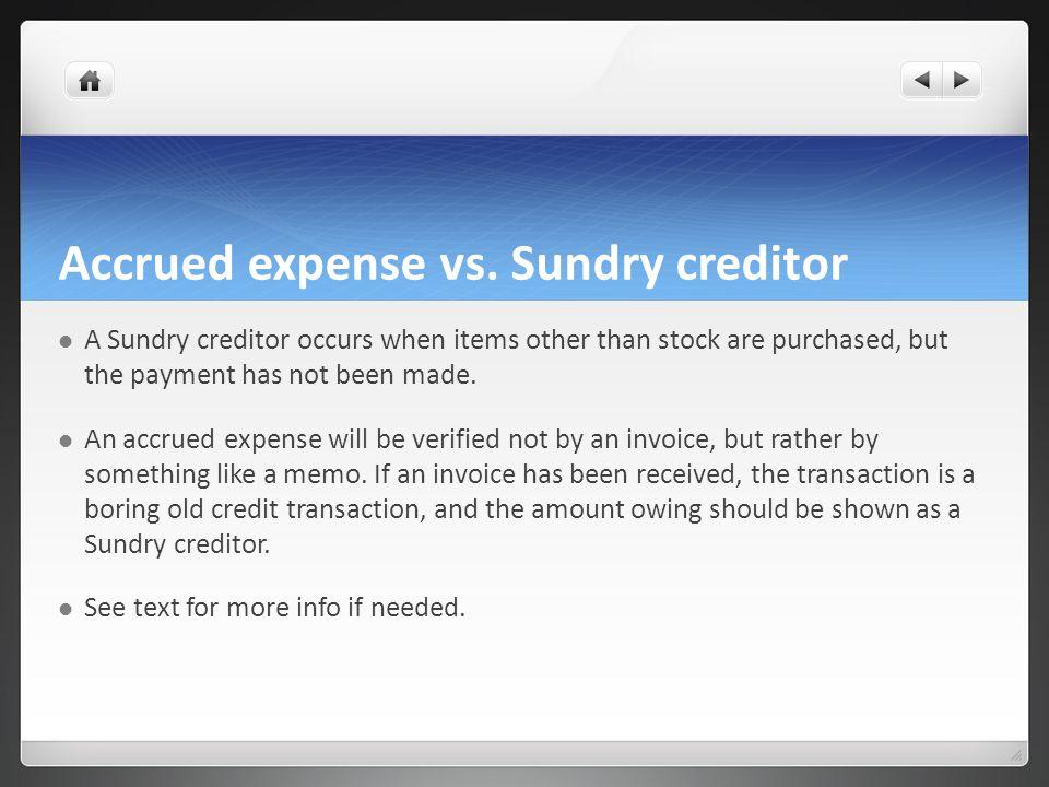 Accrued expense vs. Sundry creditor