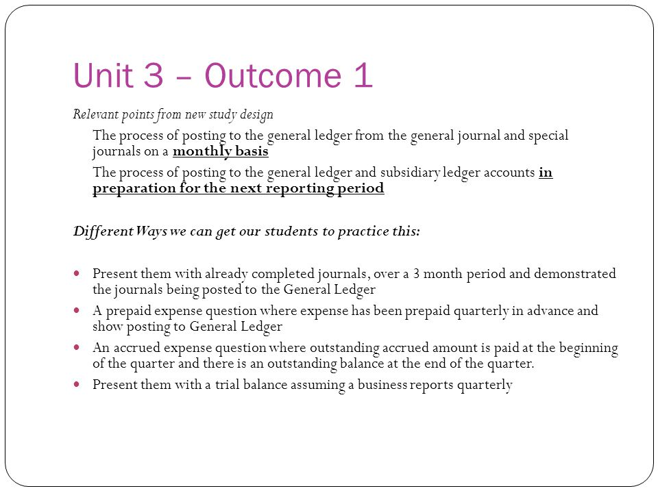 Unit 3 – Outcome 1 Relevant points from new study design