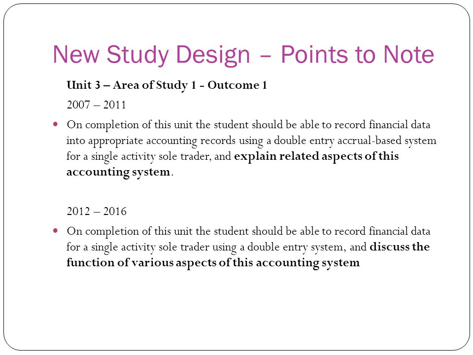 New Study Design – Points to Note