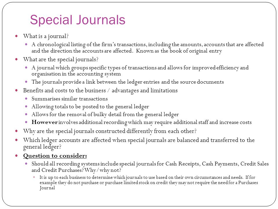 Special Journals What is a journal What are the special journals