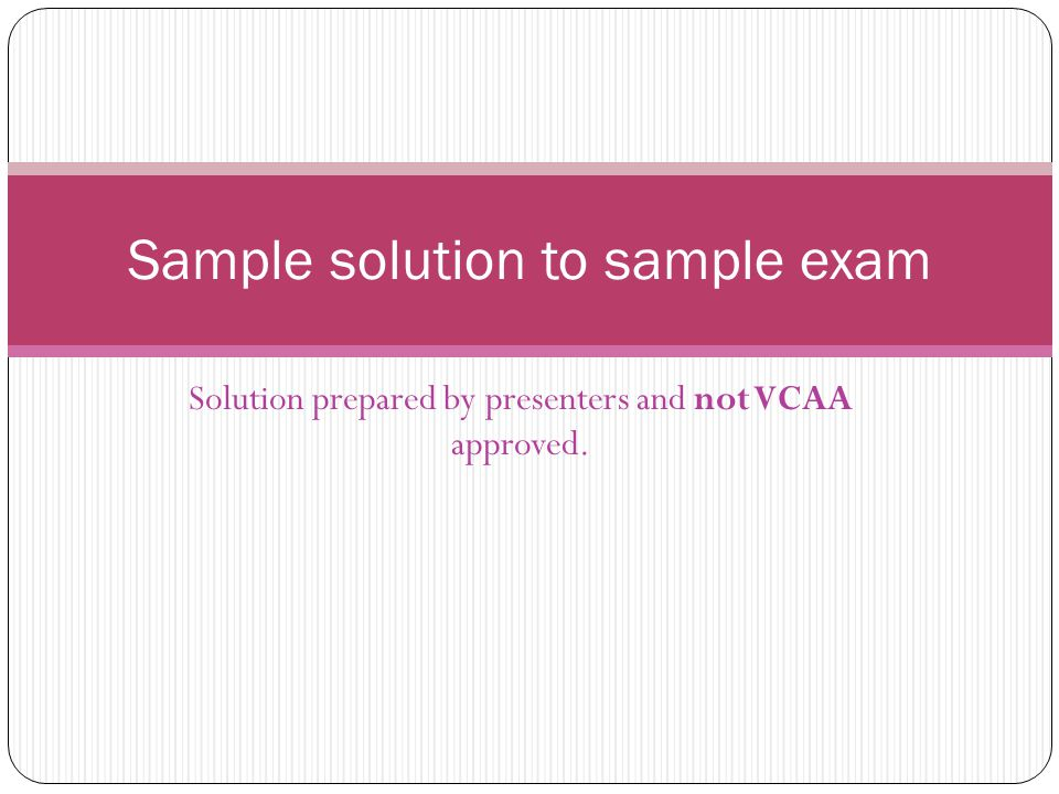 Sample solution to sample exam