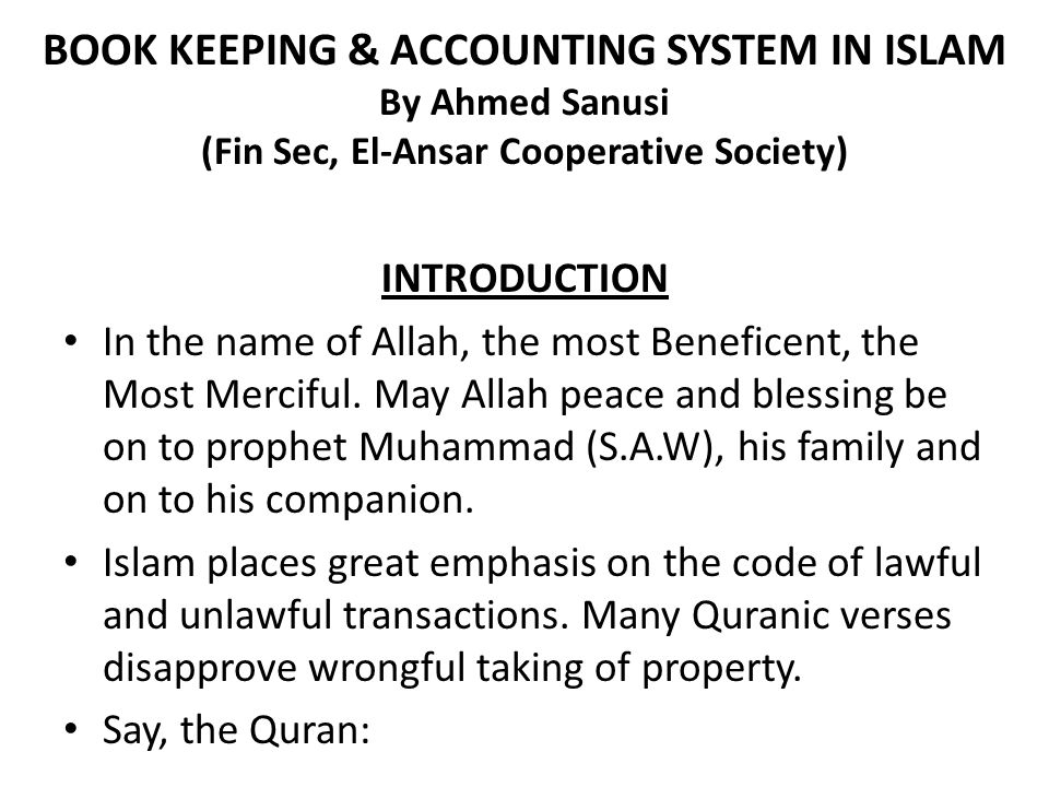 BOOK KEEPING & ACCOUNTING SYSTEM IN ISLAM By Ahmed Sanusi (Fin Sec, El-Ansar Cooperative Society)