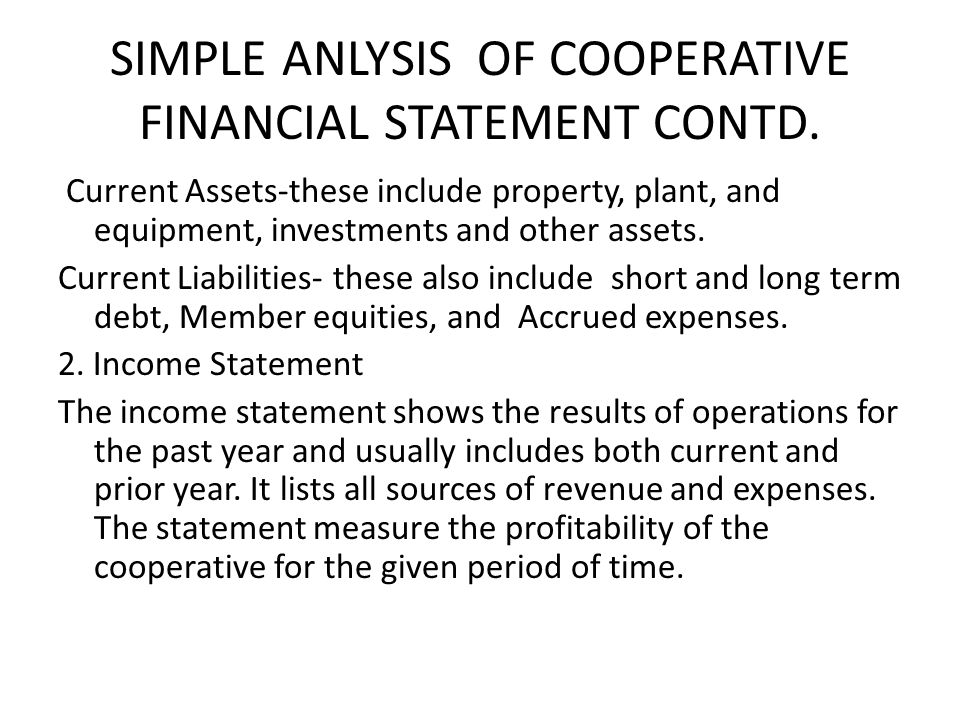 SIMPLE ANLYSIS OF COOPERATIVE FINANCIAL STATEMENT CONTD.