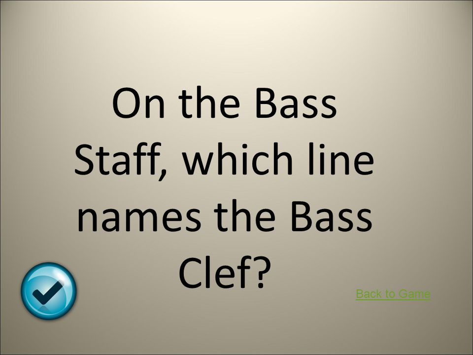 On the Bass Staff, which line names the Bass Clef