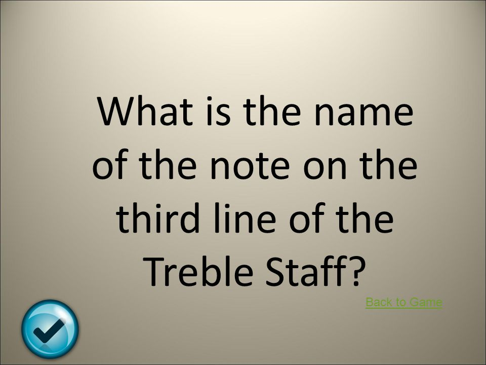 What is the name of the note on the third line of the Treble Staff