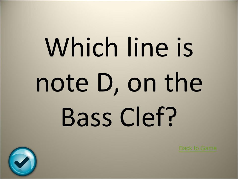 Which line is note D, on the Bass Clef