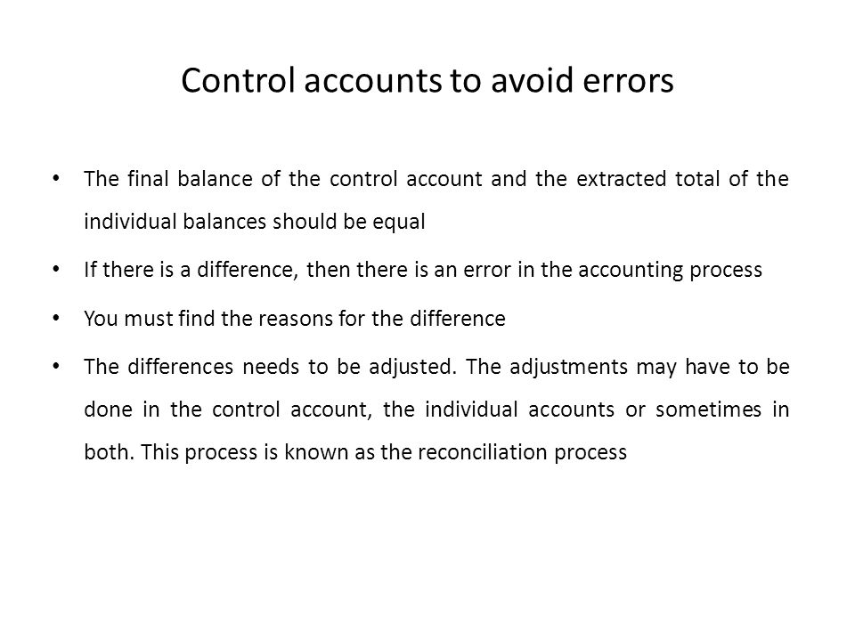 Control accounts to avoid errors