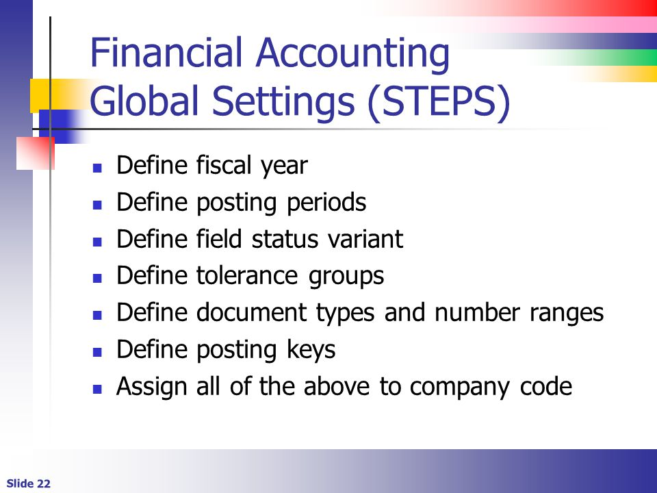 Financial Accounting Global Settings (STEPS)