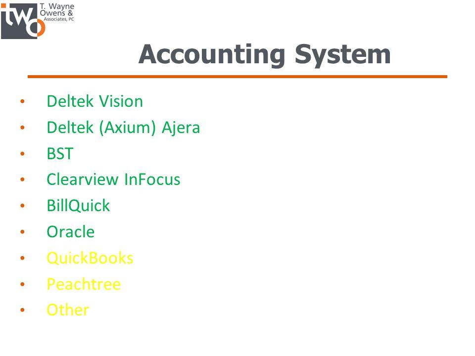 Accounting System Deltek Vision Deltek (Axium) Ajera BST