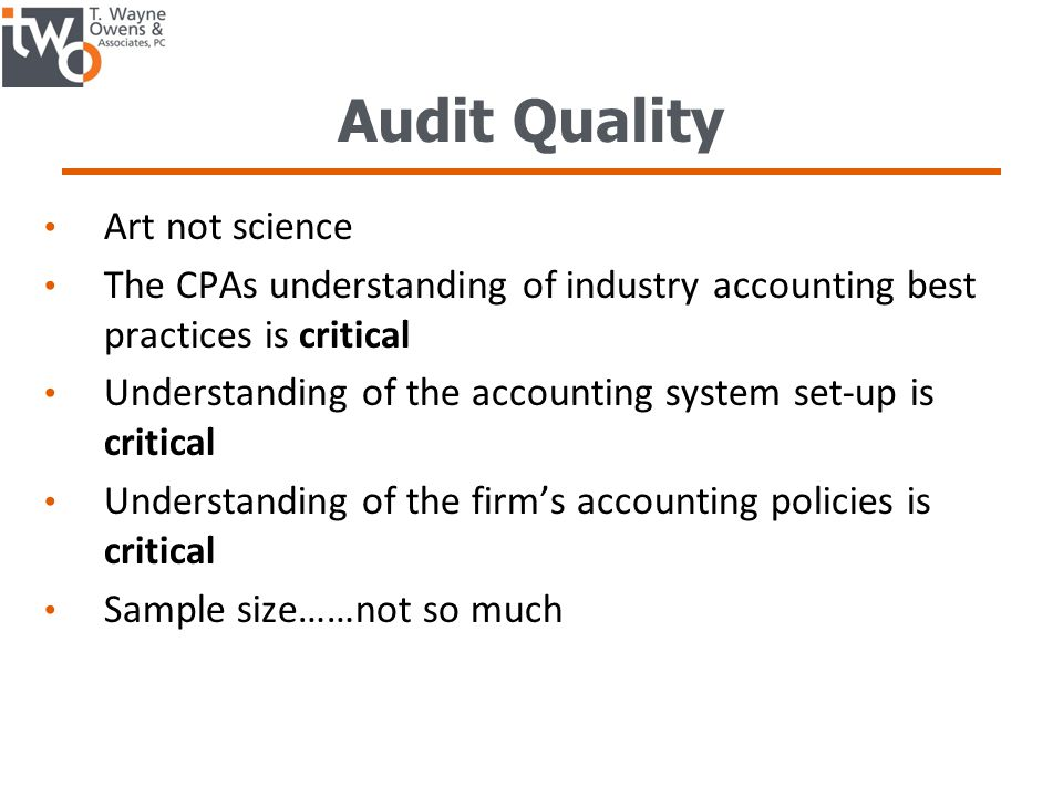 Audit Quality Art not science