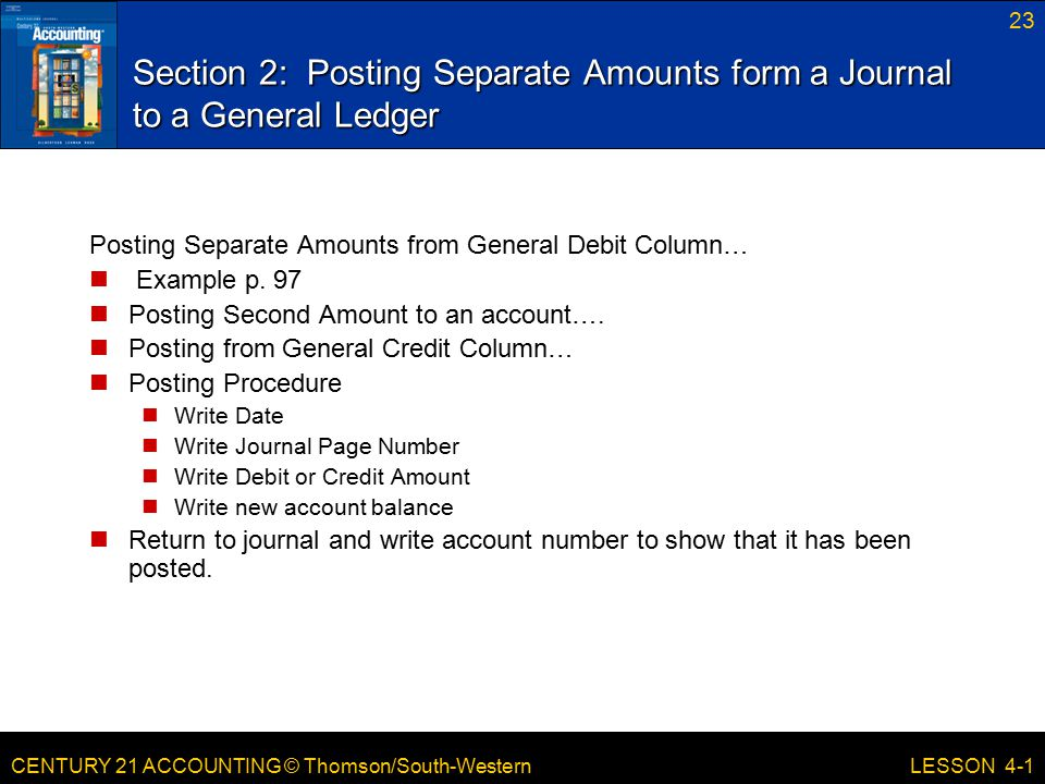 Section 2: Posting Separate Amounts form a Journal to a General Ledger