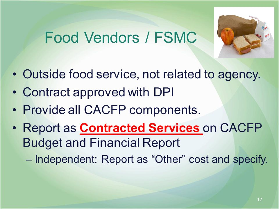 Food Vendors / FSMC Outside food service, not related to agency.