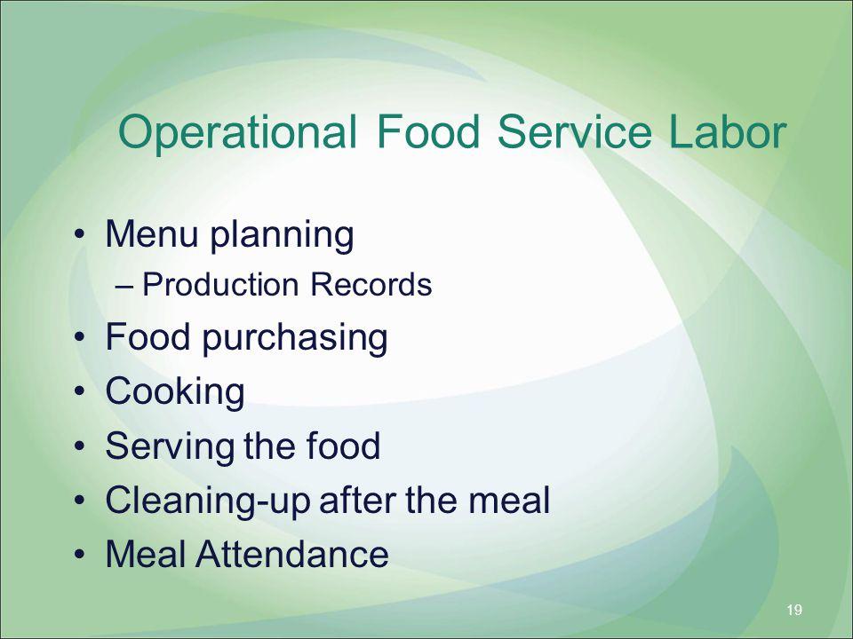 Operational Food Service Labor