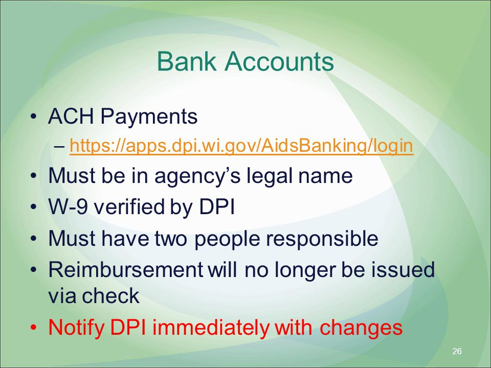 Bank Accounts ACH Payments Must be in agency's legal name