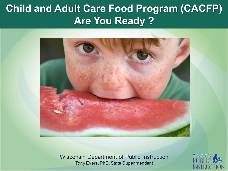 Child and Adult Care Food Program (CACFP) Are You Ready