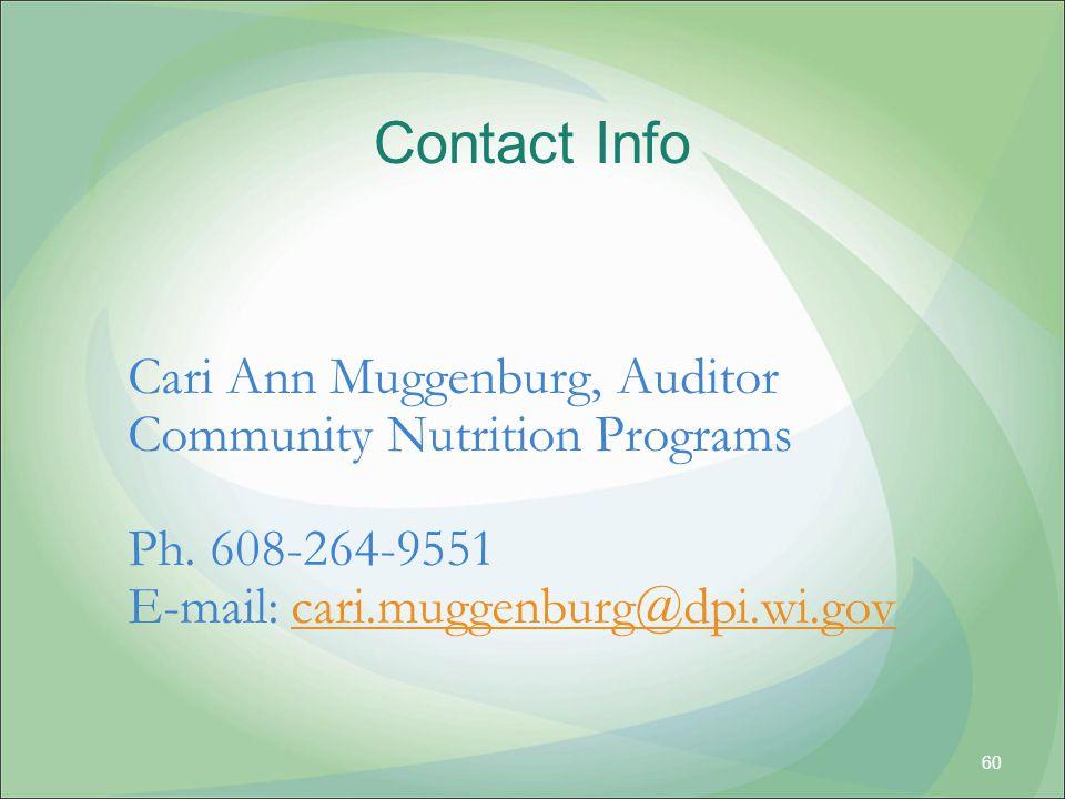 Contact Info Cari Ann Muggenburg, Auditor. Community Nutrition Programs.