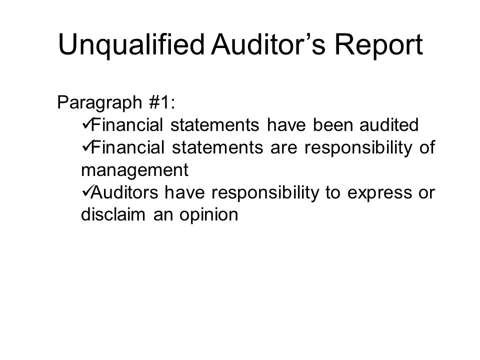 Unqualified Auditor's Report