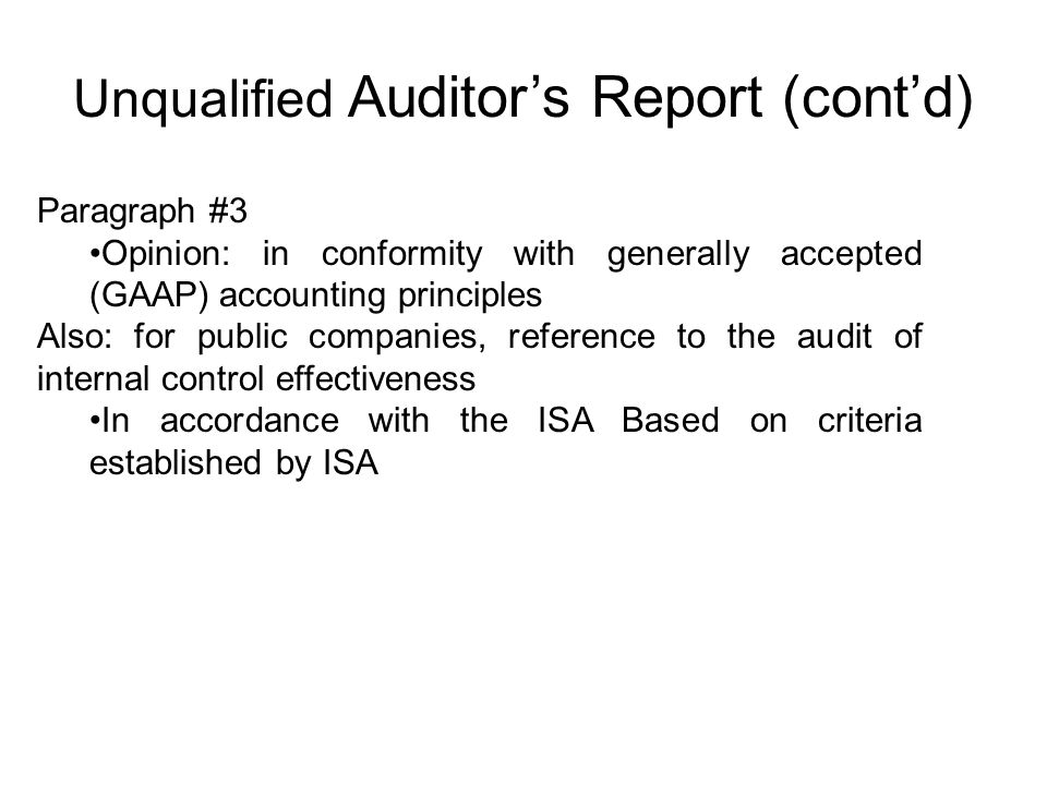 Unqualified Auditor's Report (cont'd)