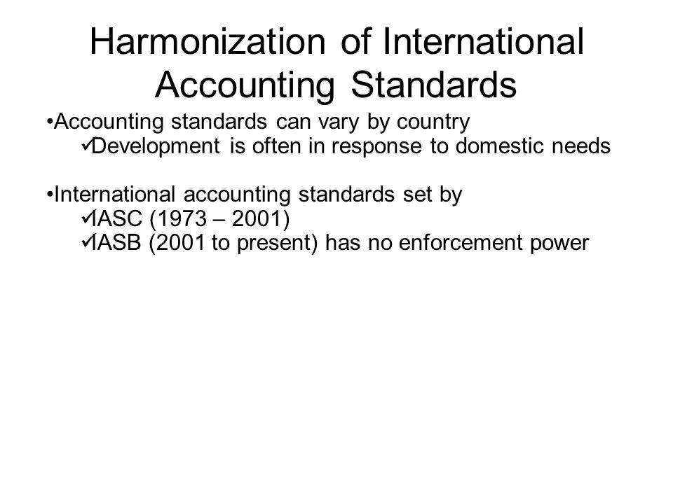 Harmonization of International Accounting Standards