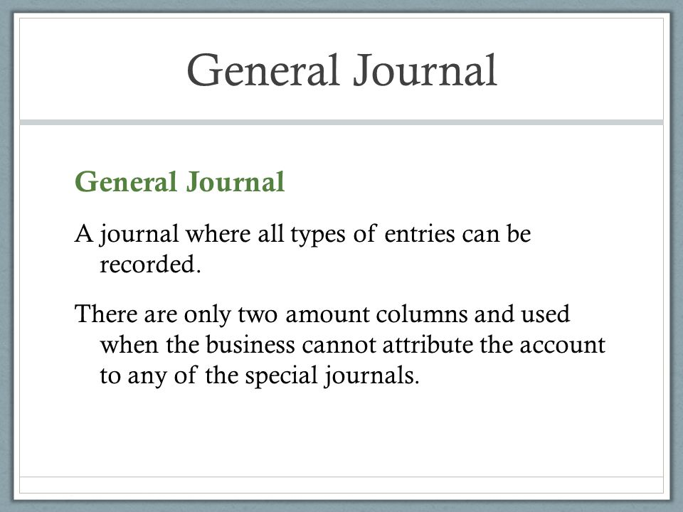 General Journal General Journal