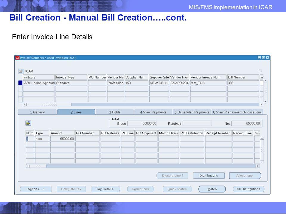 Bill Creation - Manual Bill Creation…..cont.