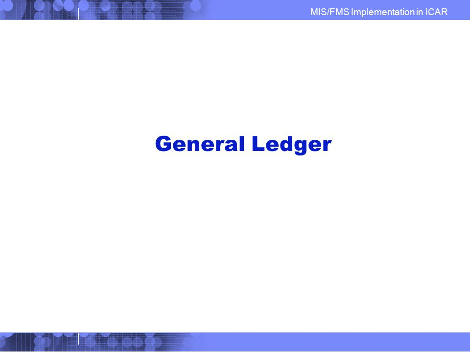General Ledger IBM Confidential