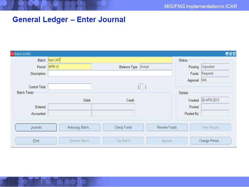 General Ledger – Enter Journal