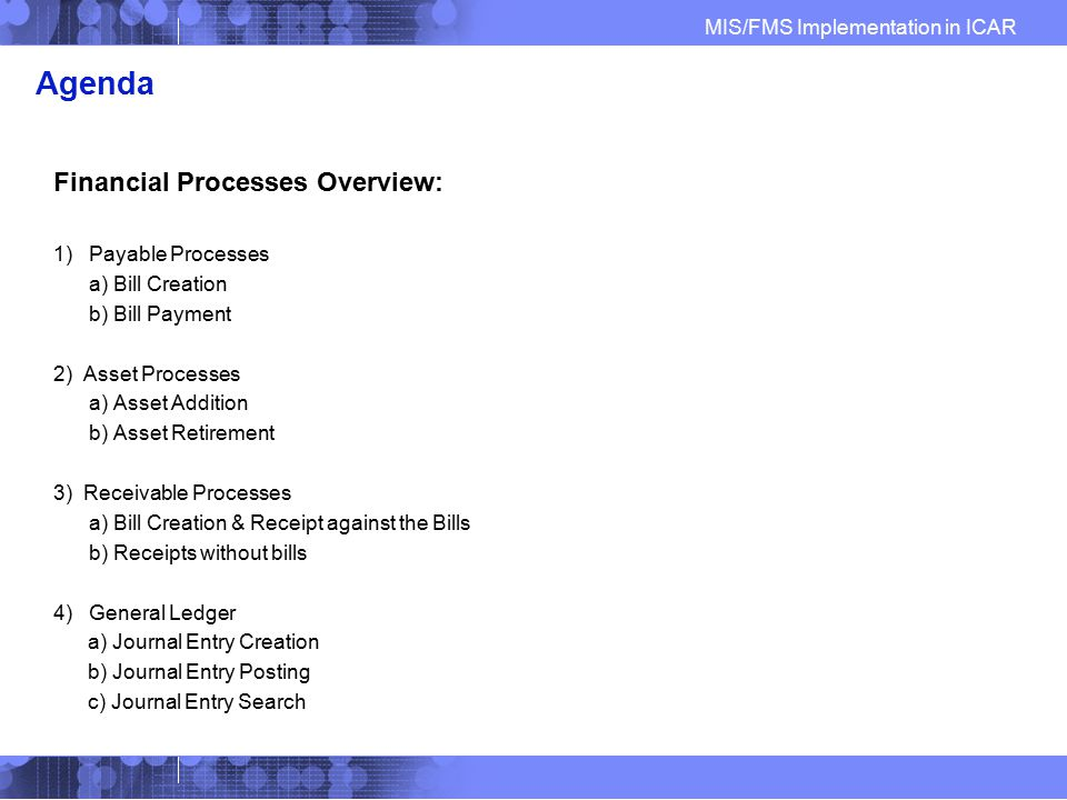 Agenda Financial Processes Overview: Payable Processes