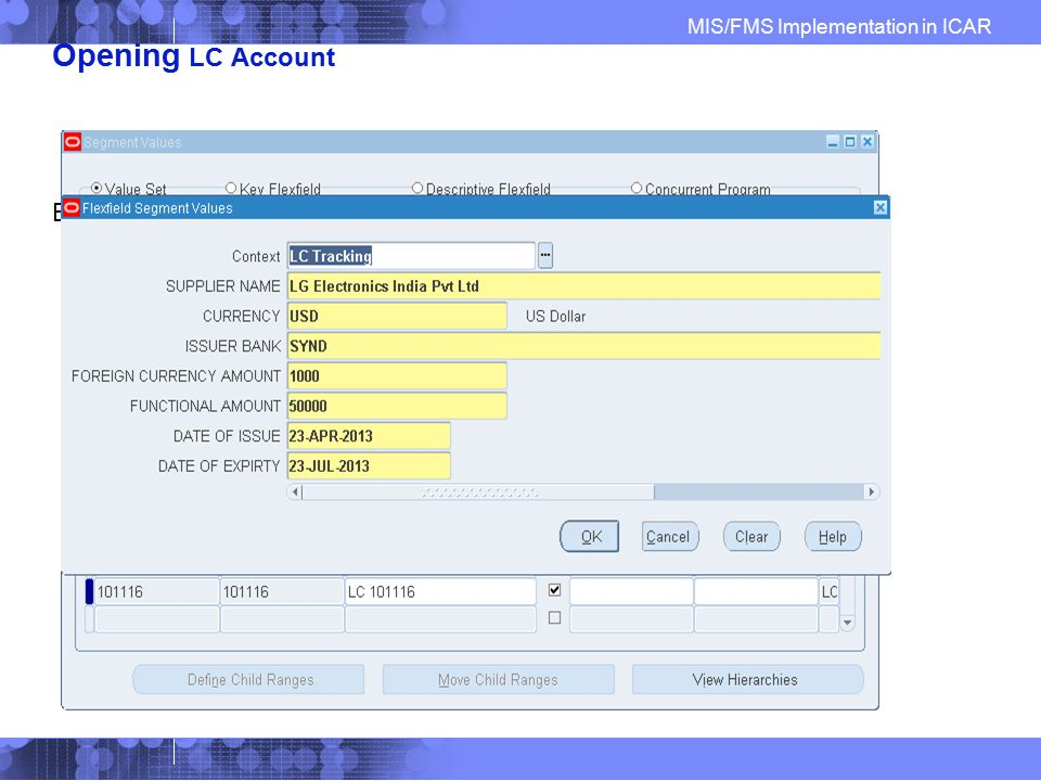 Opening LC Account Basic steps (for LC Invoice) before entering Bill for LC
